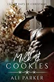 Milk & Cookies (The Parker's 12 Days of Christmas Book 9) (English Edition)