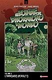 L'immondo perduto. Gli zombie che divorarono il mondo (Vol. 3) (Z.La coll. dedicata al mondo degli zombie)