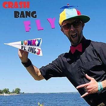 Crash Bang FLY