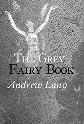 The Grey Fairy Book (English Edition)