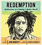 Redemption: Reflections on Creating a Better World