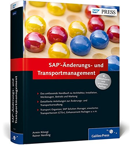 SAP-Änderungs- und Transportmanagement: Architektur und Wartung der SAP-Systemlandschaft (SAP PRESS)