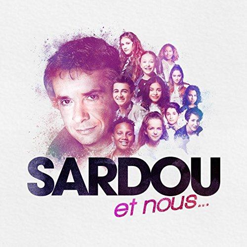 Sardou et Nous.