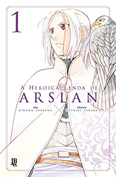A Heroica Lenda de Arslan vol. 1 por [Hiromu Arakawa]