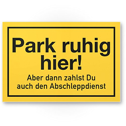 Komma Security Park hier - Parken Verboten Kunststoff Schild Lustig 30 x 20 cm Parkverbotsschild Privatparkplatz - Verbotsschild Hinweisschild Parkplatz freihalten - Parkverbot Schild Warnhinweis
