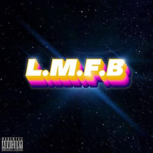 L. M. F. B [Explicit]
