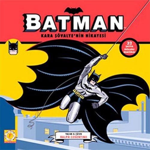 Kara Şövalye'nin Hikayesi: Batman 32 sayfa dolusu macera!