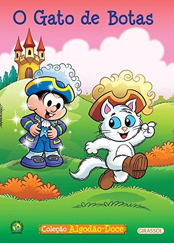 Turma da Mônica - algodão doce - O Gato de Botas