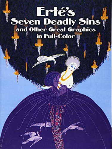 Erté's Seven Deadly Sins and Other Great Graphics in Full Color (Dover Fine Art, History of Art)