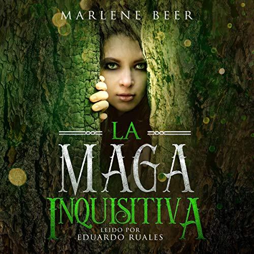 La maga inquisitiva [The Inquisitive Witch] audiobook cover art