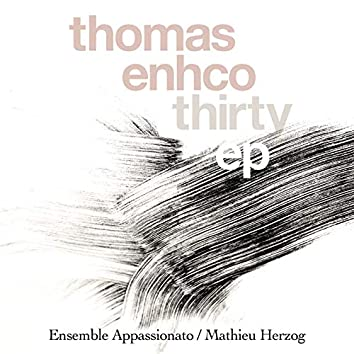 Thirty - EP (Excerpts from Concerto for Piano and Orchestra)