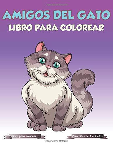 """amigos del gato libro para colorear,Para niños de 4 a 9 años: libro para colorear """"niños"""""""