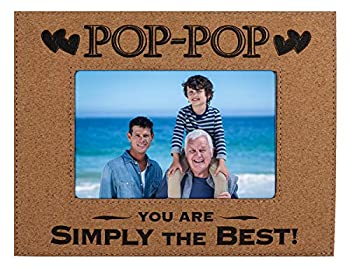 """POP POP PICTURE FRAME GIFT ~ """"POP-POP You Are SIMPLY THE BEST"""" Custom Engraved Cork Picture Frame Fathers Day Birthday Christmas Daughter Son Best Dad Ever  4x6 Cork"""