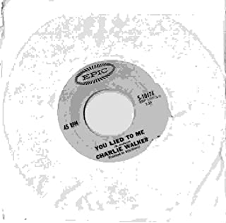 YOU LIED TO ME / DON'T SQUEEZE MY SHARMON (45/7