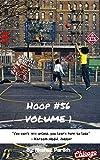 Hoop #56: Story of Lucas Hendricks - Volume #1 (HOOP #56 Story) (English Edition)