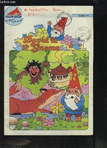 DAVID LE GNOME - ALBUM N°6 - DU 17 JUIN AU 11 SEPTEMBRE 1988 DAVID LE GNOME ET SES AMIS SONT CHEZ COURTEPAILLE