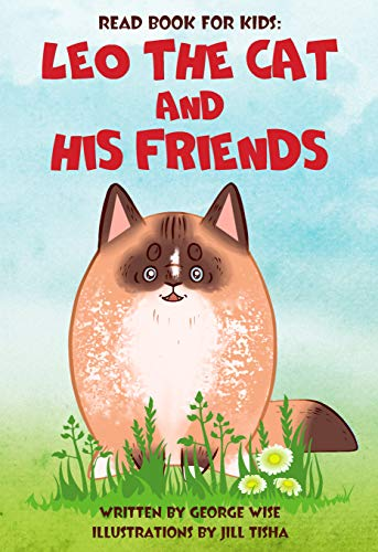 Leo The Cat And His Friends by George Wise ebook deal