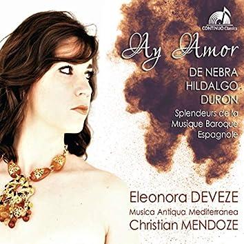 Ay Amor: Splendeurs de la musique baroque Espagnole