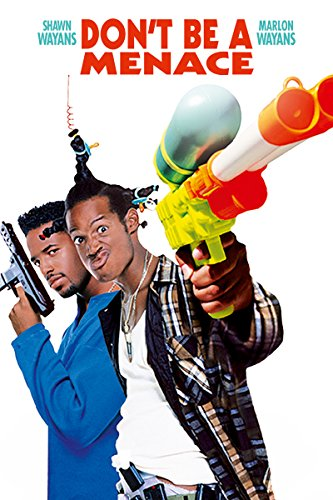 Don'T Be A Menace To South Centr...