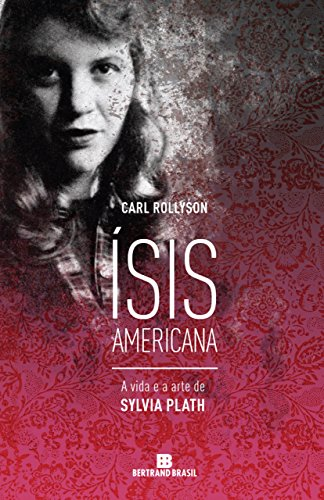 Ísis americana: A vida e a arte de Sylvia Plath