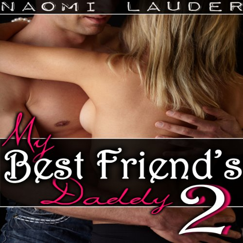 My Best Friend's Daddy 2 audiobook cover art