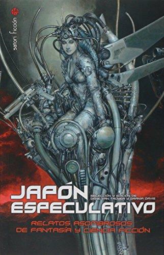 Japón especulativo: Relatos asombrosos de fantasía y