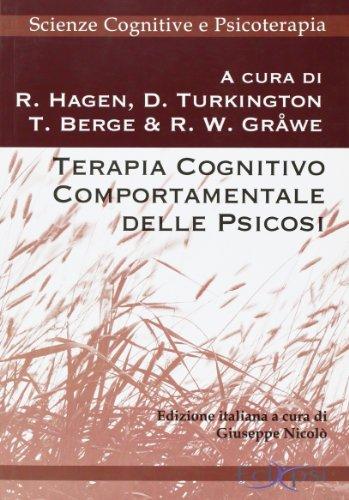 Terapia cognitivo comportamentale delle psicosi