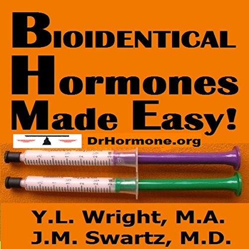 Bioidentical Hormones Made Easy audiobook cover art