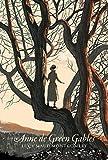 Anne de Green Gables - Nouvelle traduction d'Anne...la maison aux pignons verts
