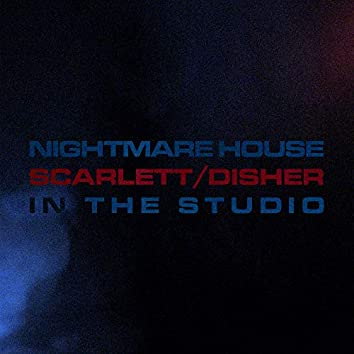 Nightmare House (In the Studio)
