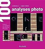 100 analyses photo - Percez les secrets des photos réussies