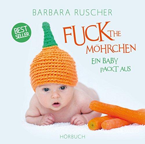 Fuck The Möhrchen Titelbild