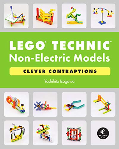 LEGO Technic Non-Electric Models: Clever Contraptions (English Edition)