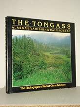 The Tongass : Alaska's Vanishing Rain Forest