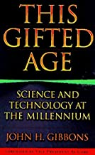 This Gifted Age: Science and Technology at the Millennium (Masters of Modern Physics)