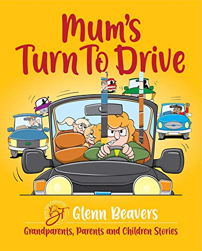 Mum's Turn to Drive (Grandparent, Parents and Children Book 2) (English Edition)