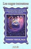 Les anges terrestres - Guide pratique pour les anges incarnés. les élémentals. les êtres venus des étoiles. les walk-ins et les magiciens de Virtue. Doreen (2005) Broché