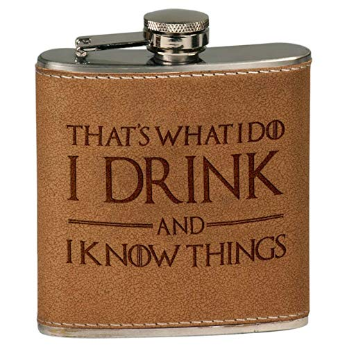 I Drink I Know Things | Leather Flask, Engraved Leather Flasks, Game Of Thrones Flask, Custom Leather Flasks
