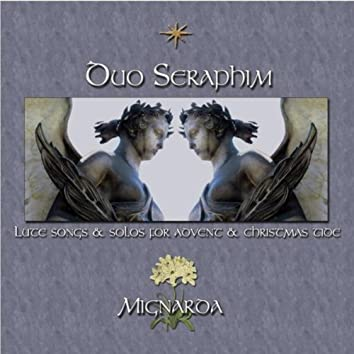 DUO SERAPHIM: LUTE SONGS & SOLOS FOR ADVENT & CHRISTMASTIDE