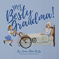 My Besty Grandma!
