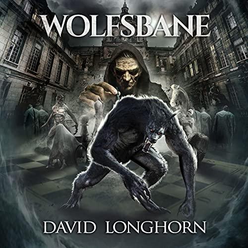 Wolfsbane Audiobook By David Longhorn, Scare Street cover art