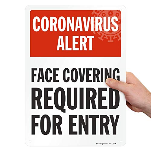 "SmartSign ""Coronavirus Alert - Face Covering Required for Entry"" Sign 