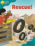 Oxford Reading Tree: Stage 9: More Storybooks A: Rescue!
