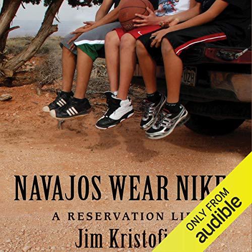 Navajos Wear Nikes audiobook cover art