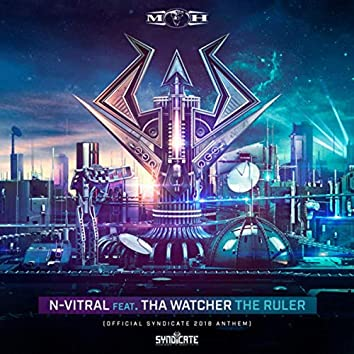 The Ruler (Official Syndicate 2018 Anthem)