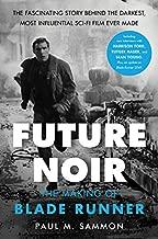 Best future noir the making of blade runner Reviews