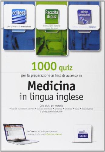 EdiTest. 1000 quiz per l'ammissione in medicina in lingua inglese