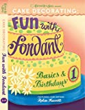 Cake Decorating: Fun with Fondant