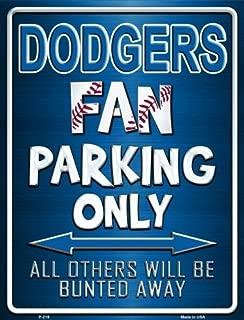 Smart Blonde Dodgers Metal Novelty Parking Sign P-219