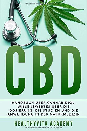 Healhyvita Academy<br />CBD: Handbuch über Cannabidiol. - jetzt bei Amazon bestellen